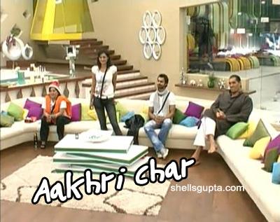 Bigg Boss 4 - Aakhri Char